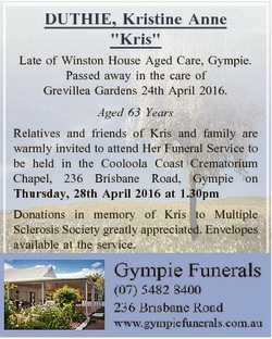 """DUTHIE, Kristine Anne """"Kris"""" Late of Winston House Aged Care, Gympie. Passed away in the c..."""