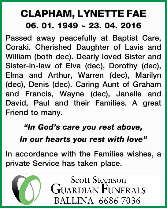 06. 01. 1949 ~ 23. 04. 2016 Passed away peacefully at Baptist Care, Coraki. Cherished Daugh...