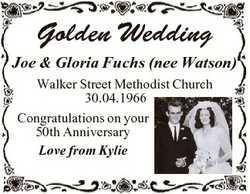 Golden Wedding Joe & Gloria Fuchs (nee Watson) Walker Street Methodist Church 30.04.1966 Congrat...