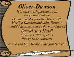 Oliver-Dawson It is with much pleasure and happiness that we David and Margarette Oliver with Merily...