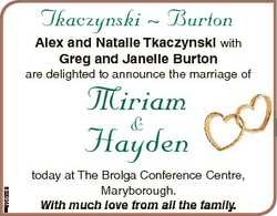 Tkaczynski  Burton Alex and Natalie Tkaczynski with Greg and Janelle Burton are delighted to announc...