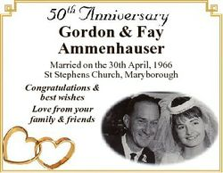 Gordon & Fay Ammenhauser Married on the 30th April, 1966 St Stephens Church, Maryborough Congrat...