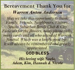Bereavement Thank You for Warren Anton Andersen May we take this opportunity to thank Family, Friend...