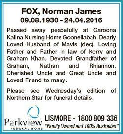 FOX, Norman James 09.08.1930 - 24.04.2016 Passed away peacefully at Caroona Kalina Nursing Home Goon...
