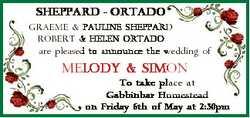 SHEPPARD - ORTADO GRAEME & PAULINE SHEPPARD ROBERT & HELEN ORTADO are pleased to announce th...