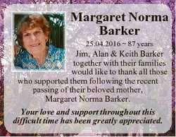 Margaret Norma Barker 25.04.2016  87 years Jim, Alan & Keith Barker together with their families...