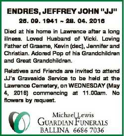 "ENDRES, JEFFREY JOHN ""JJ"" 25. 09. 1941  28. 04. 2016 Died at his home in Lawrence after a..."