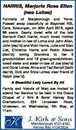HARRIS, Marjorie Rose Ellen (nee Lohse) Formerly of Maryborough and Yerra. Passed away peacefully at...