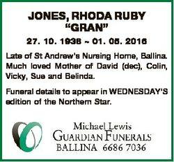 "JONES, RHODA RUBY ""GRAN"" 27. 10. 1938  01. 05. 2016 Late of St Andrew's Nursing Home,..."