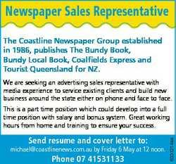 Newspaper Sales Representative The Coastline Newspaper Group established in 1986, publishes The Bund...