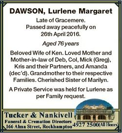 DAWSON, Lurlene Margaret Late of Gracemere. Passed away peacefully on 26th April 2016. Aged 76 years...