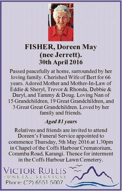FISHER, Doreen May (nee Jerrett). 30th April 2016 Passed peacefully at home, surrounded by her lovin...