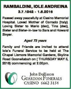 RAMBALDINI, IOLE ANDREINA 3.7.1942 - 1.5.2016 Passed away peacefully at Casino Memorial Hospital. Lo...