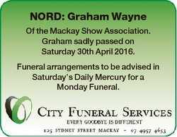 NORD: Graham Wayne Of the Mackay Show Association. Graham sadly passed on Saturday 30th April 2016....