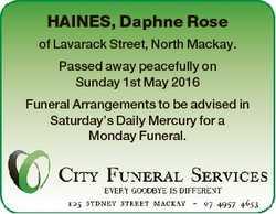HAINES, Daphne Rose of Lavarack Street, North Mackay. Passed away peacefully on Sunday 1st May 2016...