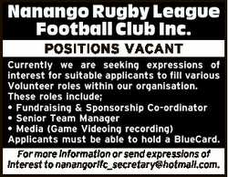 Nanango Rugby League Football Club Inc. POSITIONS VACANT Currently we are seeking expressions of int...