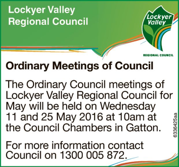Ordinary Meetings of Council The Ordinary Council meetings of Lockyer Valley Regional Council for...