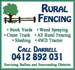 * Stock Yards * Weed Spraying * Crane Truck * All Rural Fencing * Slashing * 4WD Tractor ...