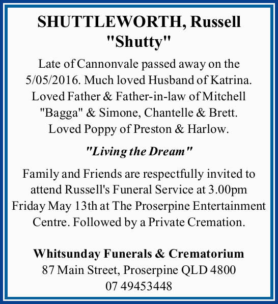 Late of Cannonvale passed away on the 5/05/2016.   Much loved Husband of Katrina. Loved...
