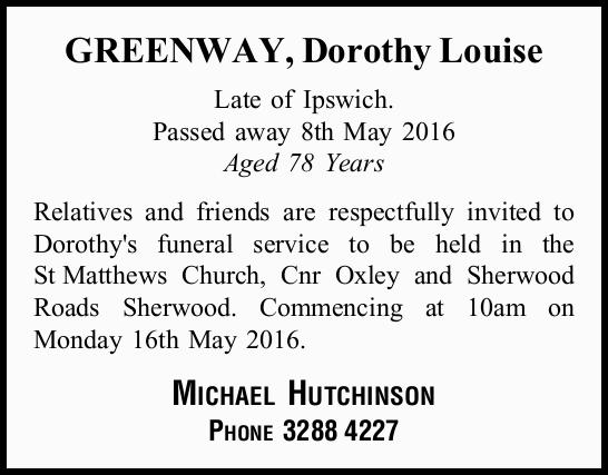 Late of Ipswich. Passed away 8th May 2016