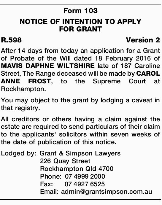 After 14 days from today an application for a Grant of Probate of the Will dated 18 Februar...