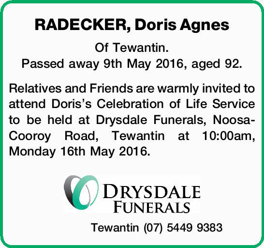 Of Tewantin. Passed away 9th May 2016, aged 92.