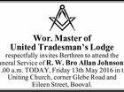 Wor. Master of United Tradesman's Lodge