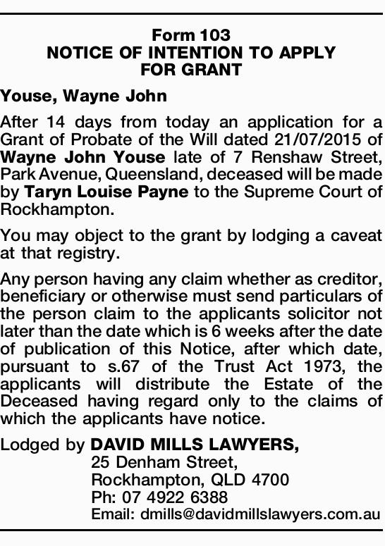Youse, Wayne John   After 14 days from today an application for a Grant of Probate of the Wil...