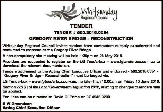 TENDER TENDER # 500.2016.0034 GREGORY RIVER BRIDGE - RECONSTRUCTION Whitsunday Regional Council i...