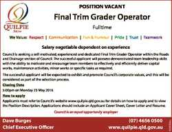 POSITION VACANT Final Trim Grader Operator Fulltime We Value: Respect   Communication   Fun & Hu...
