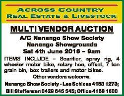 MULTI VENDOR AUCTION A/C Nanango Show Society Nanango Showgrounds Sat 4th June 2016 - 9am ITEMS INCL...