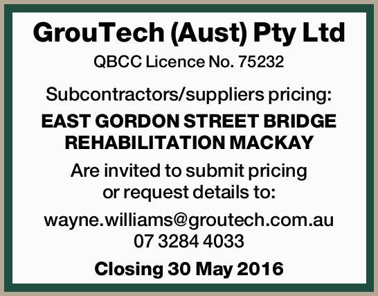 GrouTech (Aust) Pty Ltd QBCC Licence No. 75232 Subcontractors/suppliers pricing: EAST GORDON STRE...