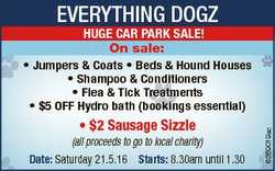 EVERYTHING DOGZ HUGE CAR PARK SALE! On sale: * $2 Sausage Sizzle (all proceeds to go to local charit...