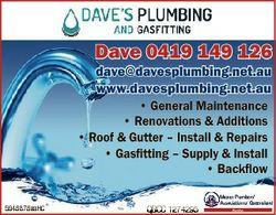 Dave 0419 149 126 dave@davesplumbing.net.au www.davesplumbing.net.au * General Maintenance * Renovat...