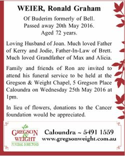 Of Buderim formerly of Bell. Passed away 20th May 2016. Aged 72 years. Loving Husband of Joan. Mu...