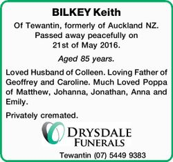 Of Tewantin, formerly of Auckland NZ. Passed away peacefully on 21st of May 2016.