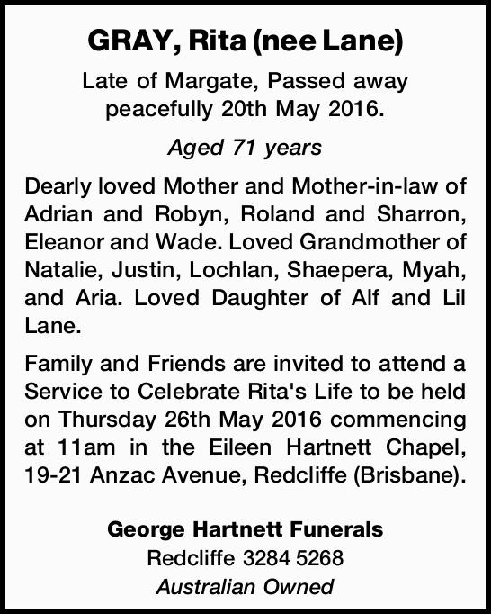 Late of Margate, Passed away peacefully 20th May 2016. Aged 71 years Dearly loved Mother an...