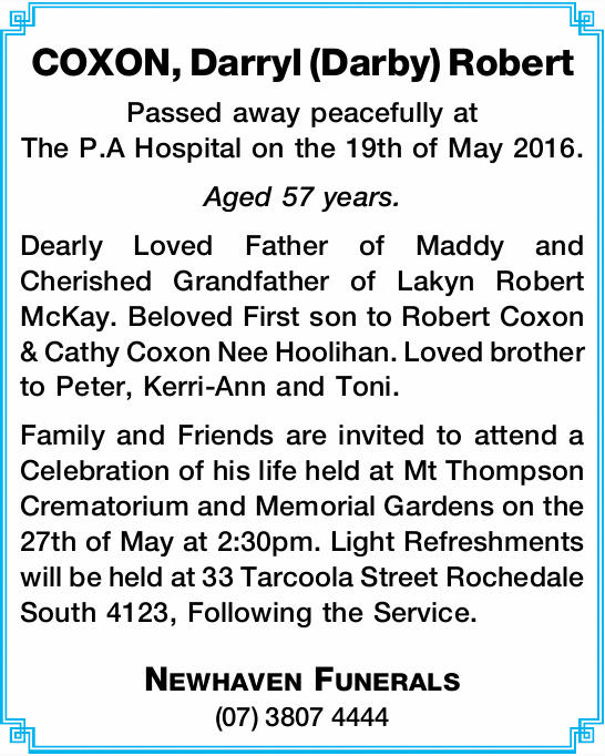 Passed away peacefully at The P.A Hospital on the 19th of May 2016.