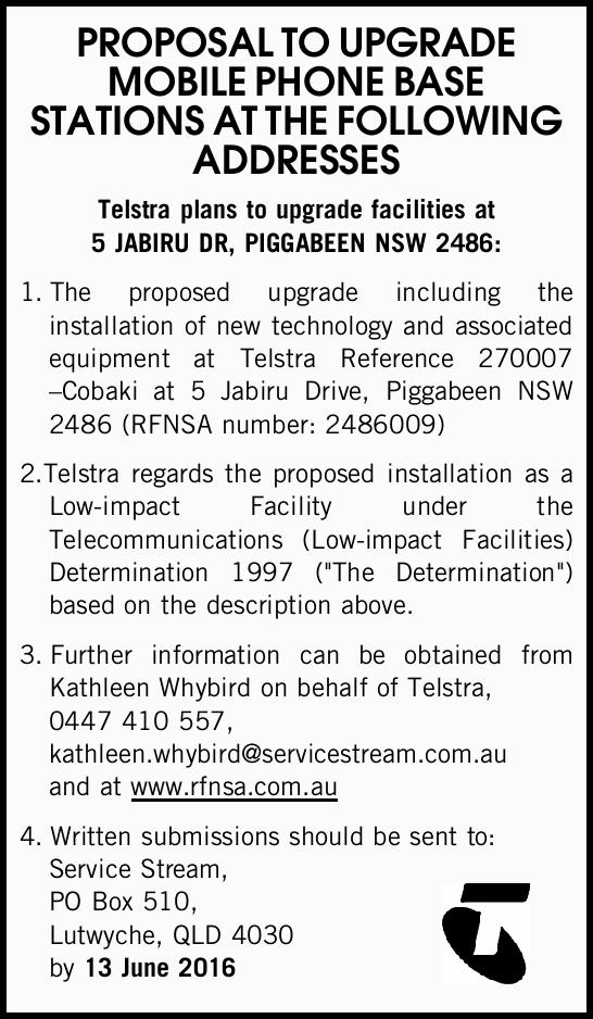 Telstra plans to upgrade facilities at 5 JABIRU DR, PIGGABEEN NSW 2486: 1.The proposed upgrade in...