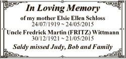 In Loving Memory of my mother Elsie Ellen Schloss 24/07/1919  24/05/2015 Uncle Fredrick Martin (FRIT...