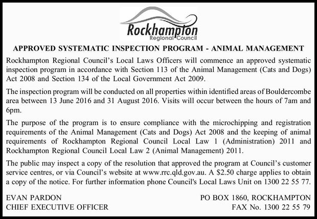 APPROVED SYSTEMATIC INSPECTION PROGRAM - ANIMAL MANAGEMENT Rockhampton Regional Council's L...