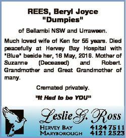 "REES, Beryl Joyce ""Dumpies"" of Bellambi NSW and Urraween. Much loved wife of Ken for 55 ye..."