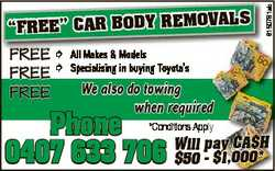 "6150781ab VALS ""FREE"" CAR BODY REMO FREE  All Makes & Models FREE  Specialising in buy..."