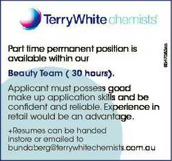 Beauty Team ( 30 hours). Applicant must possess good make up application skills and be confident and...