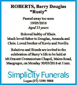 "ROBERTS, Barry Douglas ""Rusty"" Passed away too soon 19/05/2016 Aged 55 years Beloved hubby..."