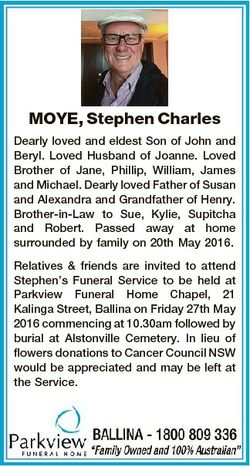 MOYE, Stephen Charles Dearly loved and eldest Son of John and Beryl. Loved Husband of Joanne. Loved...