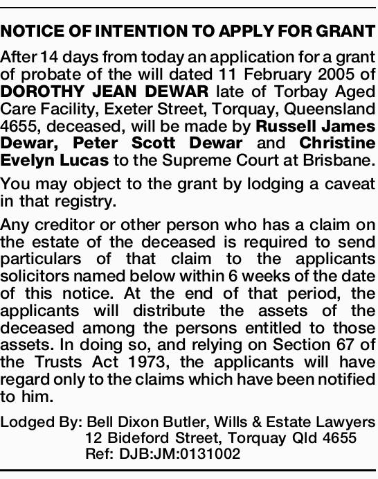 After 14 days from today an application for a grant of probate of the will dated 11 Februar...