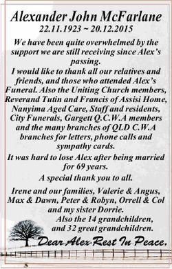Alexander John McFarlane 22.11.1923 ~ 20.12.2015 We have been quite overwhelmed by the support we...
