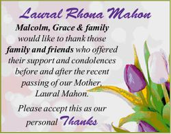 Malcolm, Grace & family would like to thank those family and friends who offered their suppor...