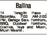 Ballina 14 Teraglin Place , Saturday, 7:00 AM-2:00 PM, Garage Sale. Furniture, BBQ, Outdoor Furnitur...